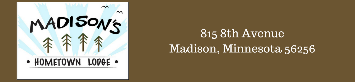 Madison's Hometown Lodge